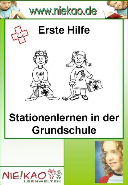 Erste Hilfe - Stationenlernen für die Grundschule als eBook von Susanne Wanasek
