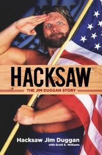 Hacksaw als eBook von Jim Duggan, Scott Williams