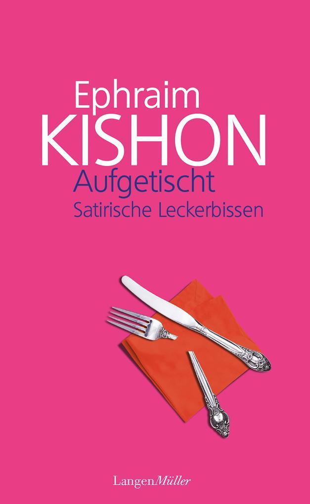 Aufgetischt als eBook von Ephraim Kishon