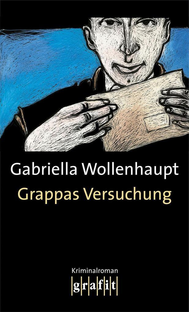 Grappas Versuchung als eBook von Gabriella Wollenhaupt