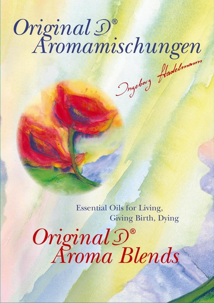 Original Stadelmann Aroma Blends als eBook von Ingeborg Stadelmann