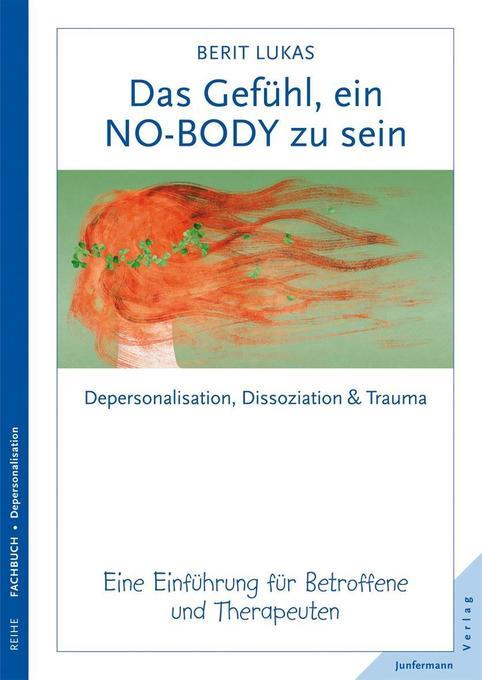 Das Gefühl, ein No-Body zu sein als Buch von Berit Lukas