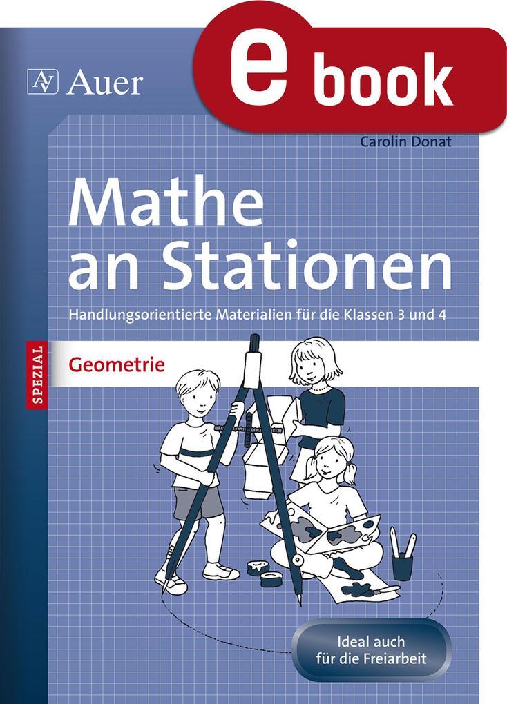 Mathe an Stationen SPEZIAL Geometrie 3-4 als eBook von Carolin Donat