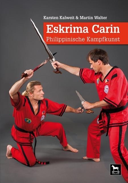 Eskrima Carin als Buch von Karsten Kalweit, Mar...