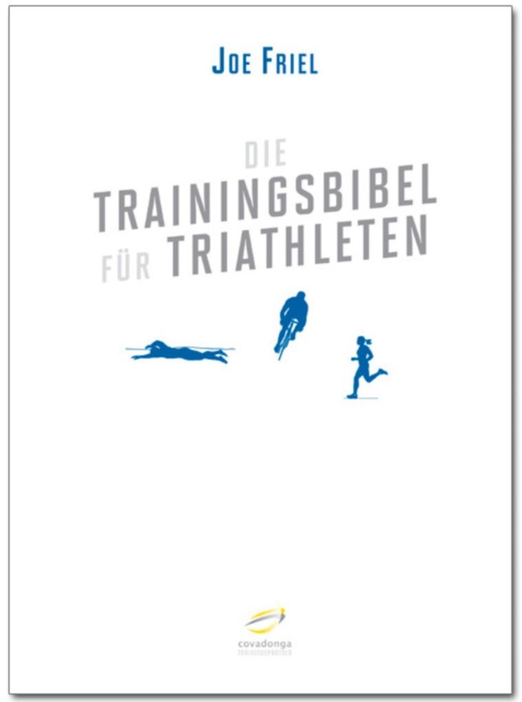 Die Trainingsbibel für Triathleten als eBook von Joe Friel
