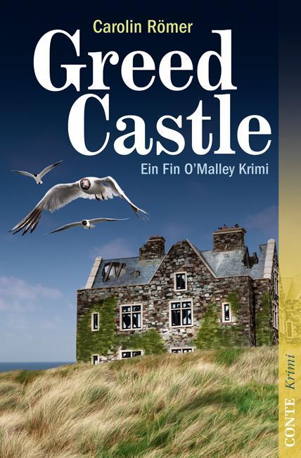 Greed Castle als eBook von Carolin Römer