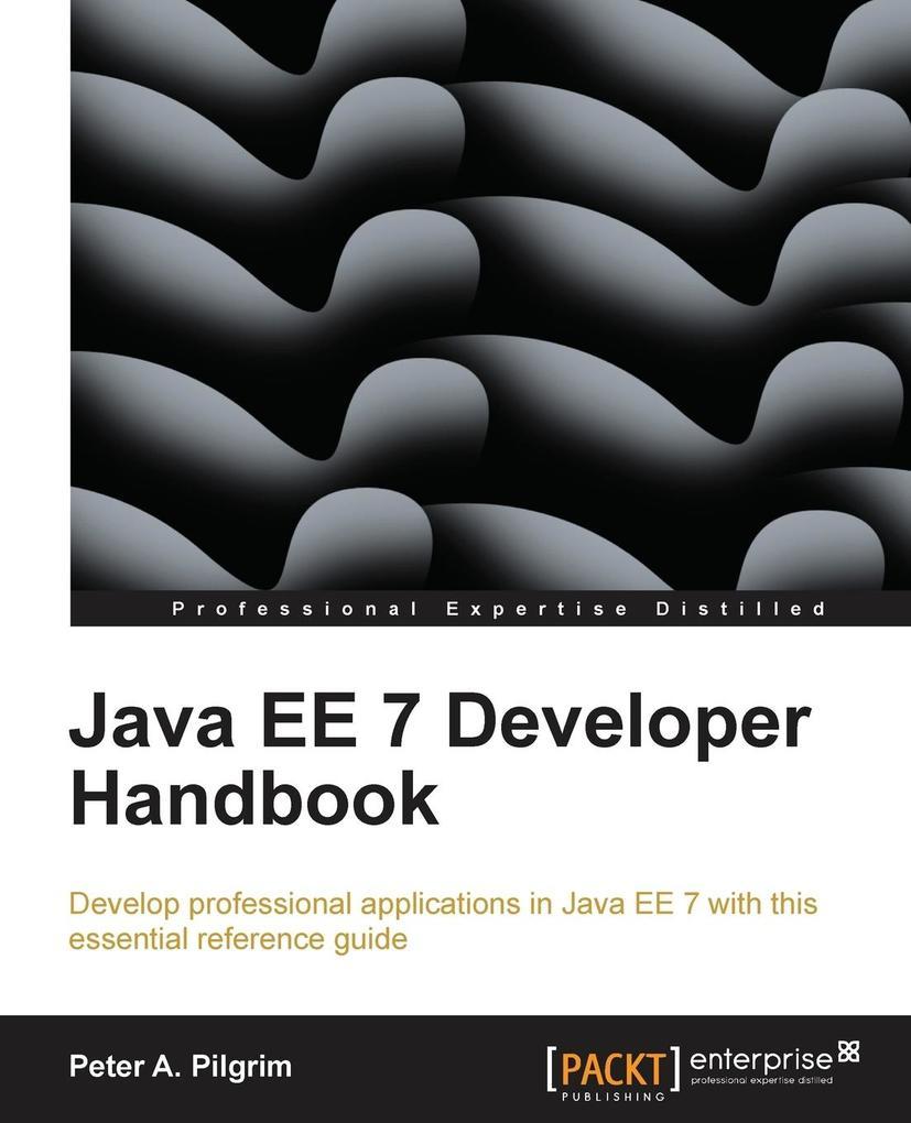 Java Ee 7 Handbook als Taschenbuch von Peter A. Pilgrim