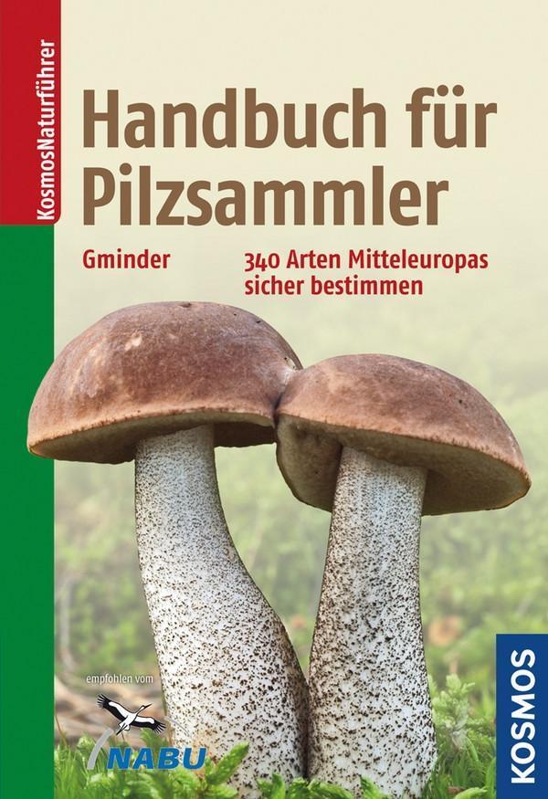 Handbuch für Pilzsammler als Buch von Andreas Gminder