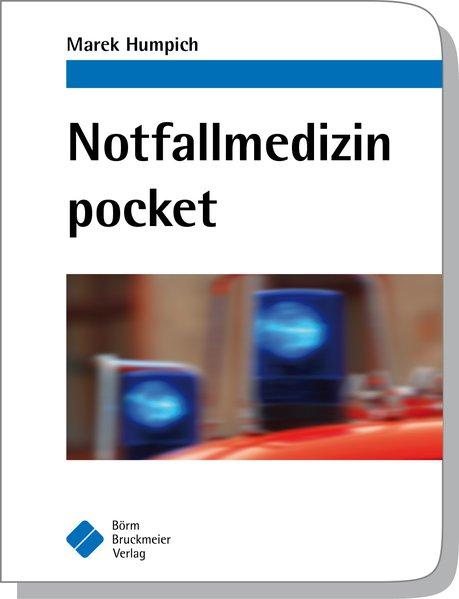 Notfallmedizin pocket als Buch von Marek Humpich