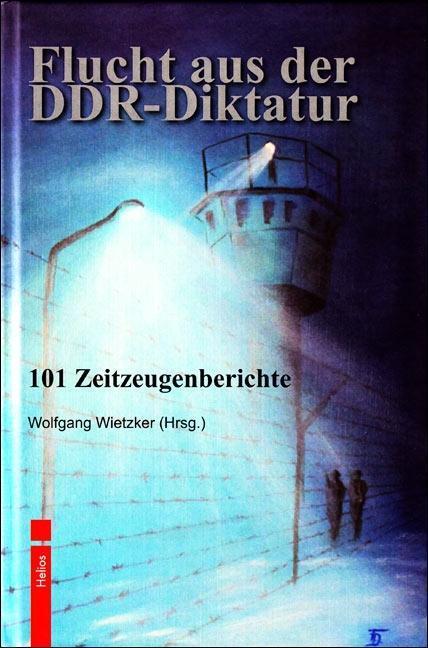 Flucht aus der DDR-Diktatur als Buch von