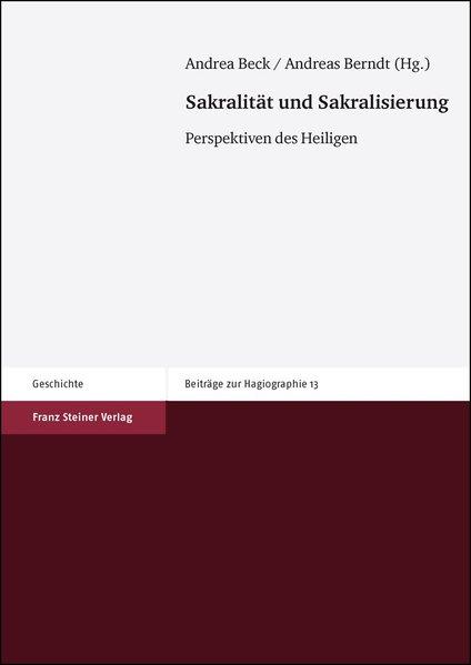 Sakralität und Sakralisierung als Buch von