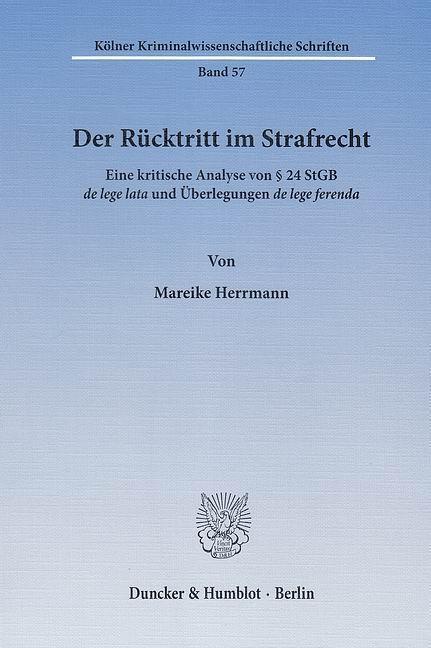 Der Rücktritt im Strafrecht als Buch von Mareik...