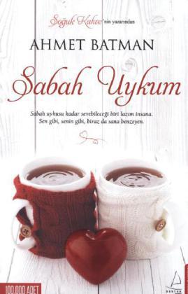 Sabah Uykum als Taschenbuch von Ahmet Batman