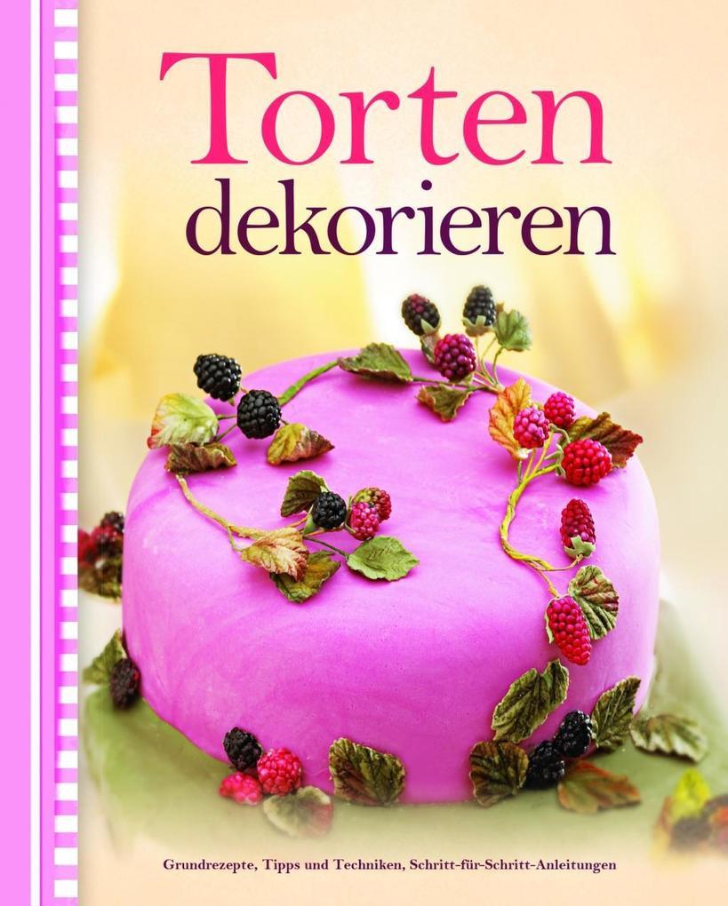 Torten dekorieren als Buch von Alex Barker
