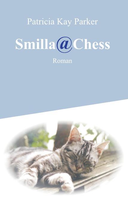 Smilla@Chess als eBook von Patricia Kay Parker