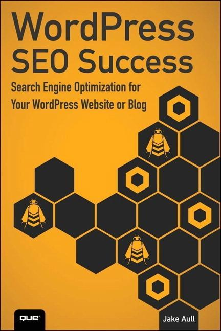 WordPress SEO Success als Buch von Jacob Aull