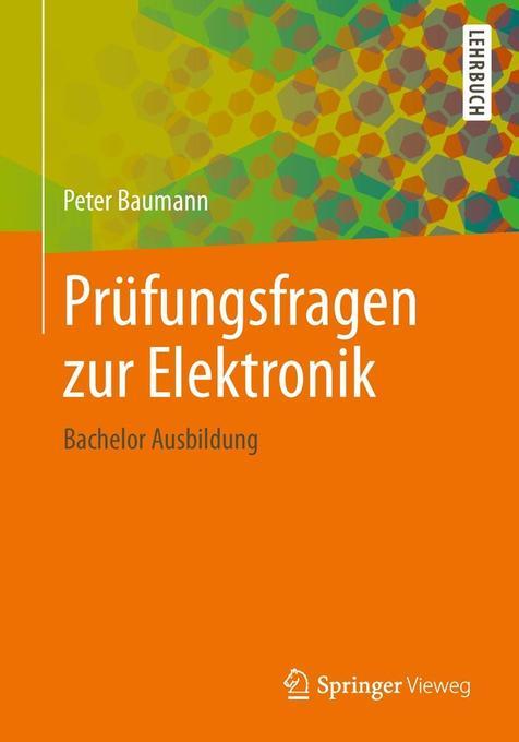 Prüfungsfragen zur Elektronik als Buch von Peter Baumann
