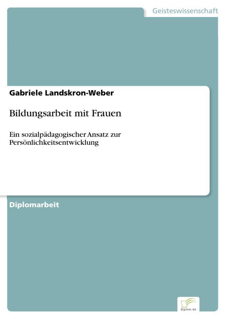 Bildungsarbeit mit Frauen als eBook von Gabriele Landskron-Weber
