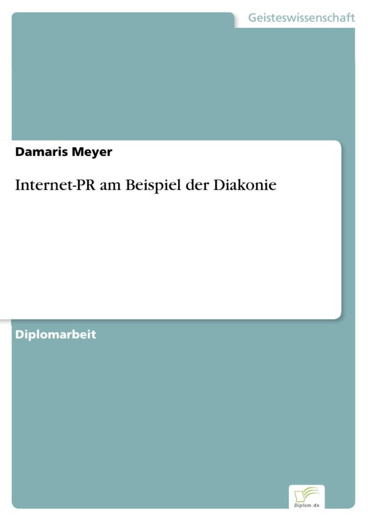 Internet-PR am Beispiel der Diakonie als eBook von Damaris Meyer