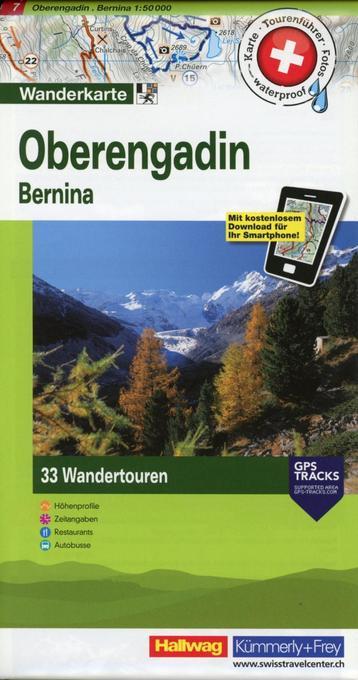 Hallwag Touren-Wanderkarte 07. Oberengadin 1 : 50 000 als Buch von