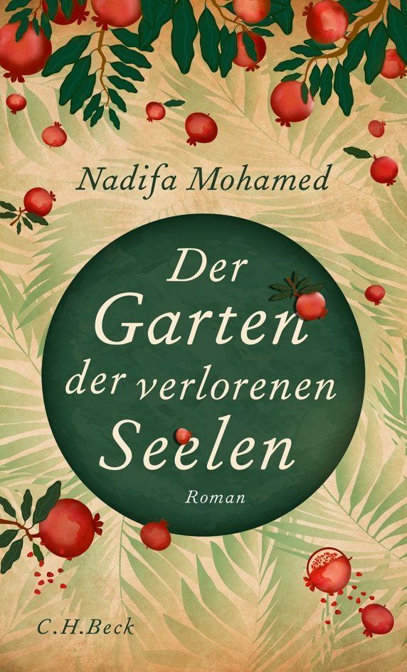 Der Garten der verlorenen Seelen als Buch von Nadifa Mohamed