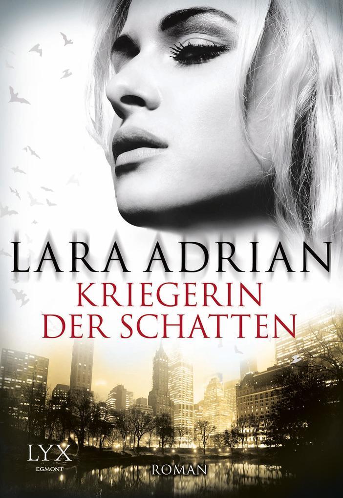 Kriegerin der Schatten als Taschenbuch von Lara Adrian