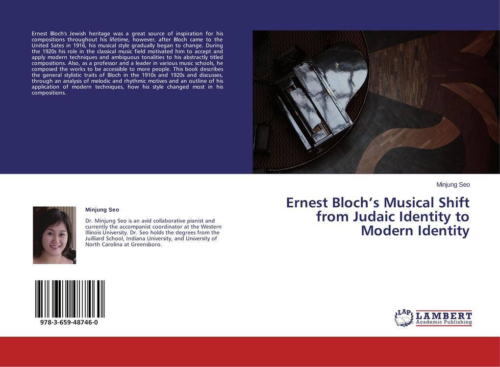 Ernest Bloch´s Musical Shift from Judaic Identi...