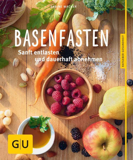 Basenfasten als Buch von Sabine Wacker