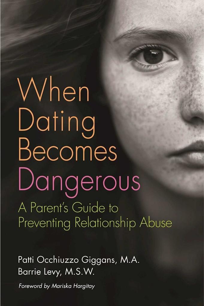 When Dating Becomes Dangerous als eBook von Bar...