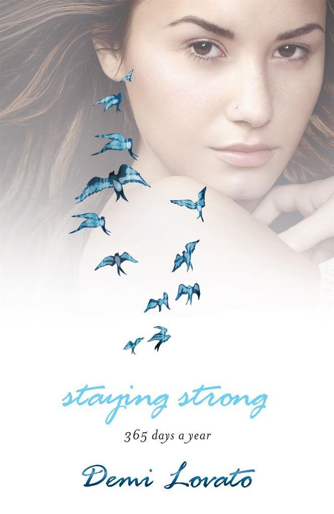 Staying Strong als Buch von Demi Lovato