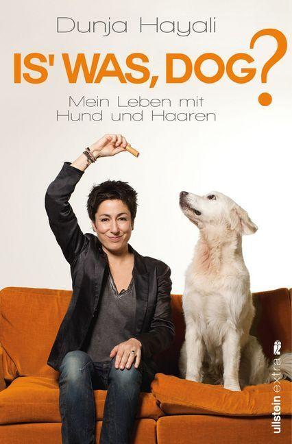 Is was, Dog? als Buch von Dunja Hayali