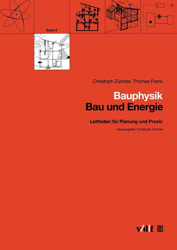 Bauphysik als Buch von Thomas Frank, Christoph ...