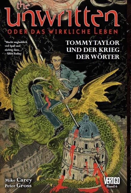 The Unwritten - oder das wirkliche Leben 06 als Taschenbuch von Mike Cary, Peter Gross