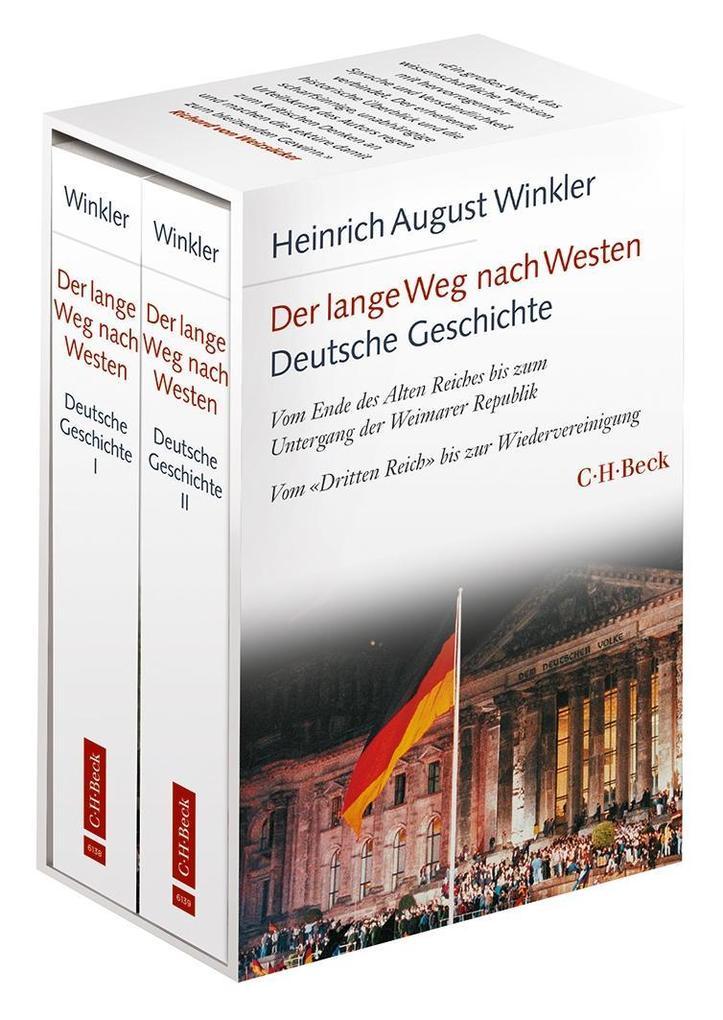 Der lange Weg nach Westen Deutsche Geschichte 1 + 2 als Buch von Heinrich August Winkler