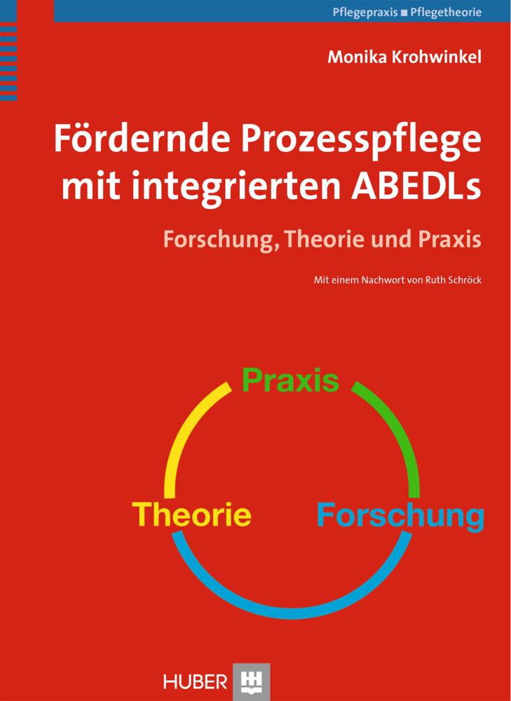 Fördernde Prozesspflege mit integrierten ABEDLs als Buch von Monika Krohwinkel