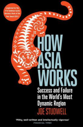 How Asia Works als Taschenbuch von Joe Studwell