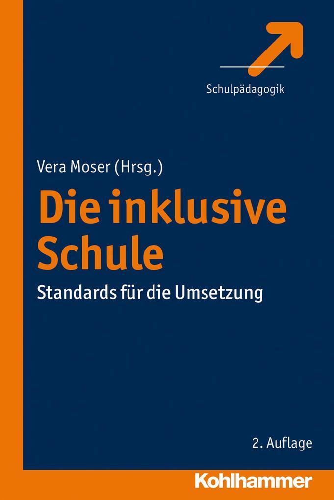 Die inklusive Schule als Buch von Vera Moser