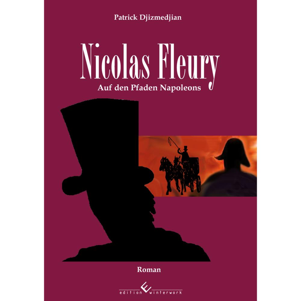 Nicolas Fleury: Auf den Pfaden Napoleons als Taschenbuch von Patrick Djizmedjian