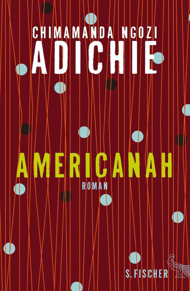 Americanah als Buch von Chimamanda Ngozi Adichie