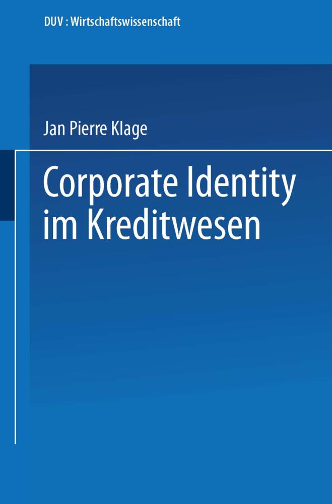 Corporate Identity im Kreditwesen als Buch von ...