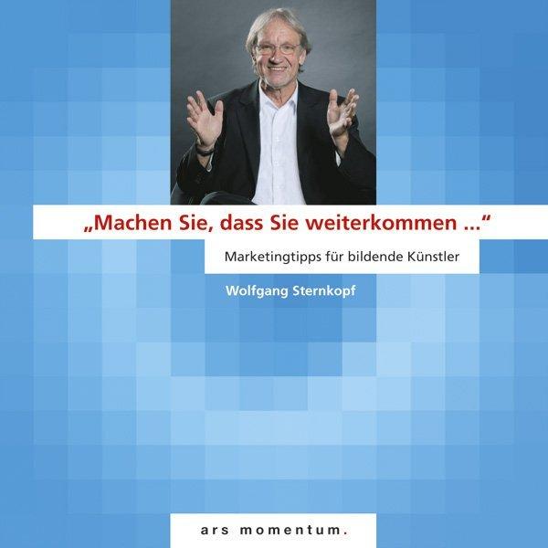 Machen Sie, dass Sie weiterkommen als Buch von Wolfgang Sternkopf