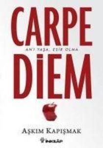 Carpe Diem als Taschenbuch von Askim Kapismak