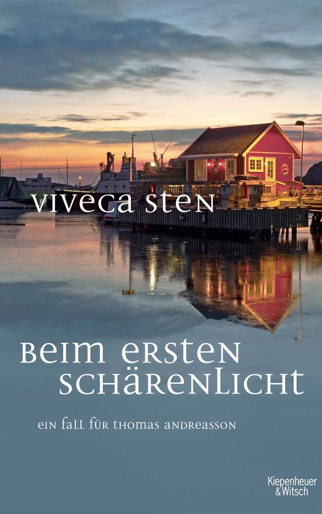 Beim ersten Schärenlicht als Buch von Viveca Sten