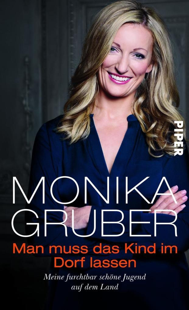 Man muss das Kind im Dorf lassen als Buch von Monika Gruber