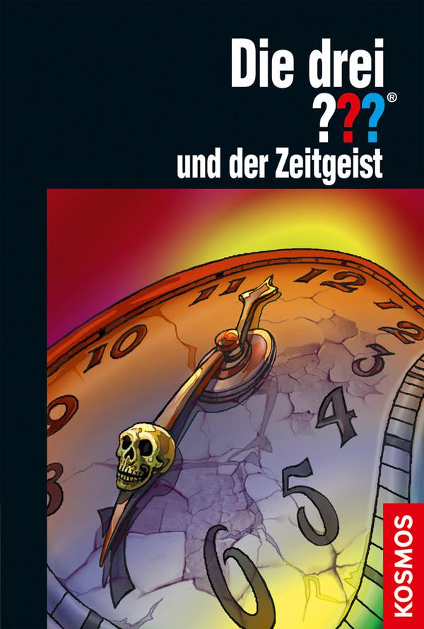 Die drei ??? und der Zeitgeist (drei Fragezeichen) als Buch von Marco Sonnleitner, Hendrik Buchna, André Marx, André Min