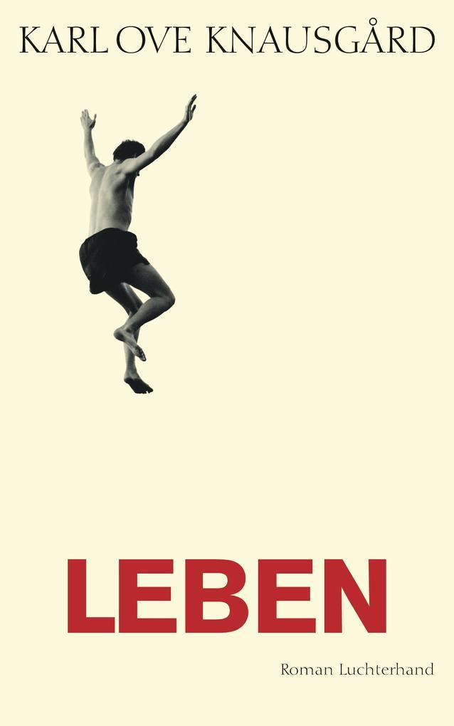 Leben als Buch von Karl Ove Knausgård