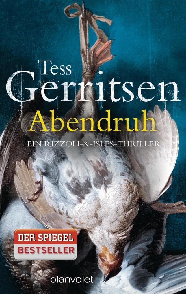 Abendruh als Taschenbuch von Tess Gerritsen