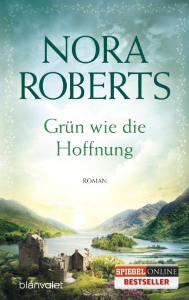 Grün wie die Hoffnung als Taschenbuch von Nora Roberts