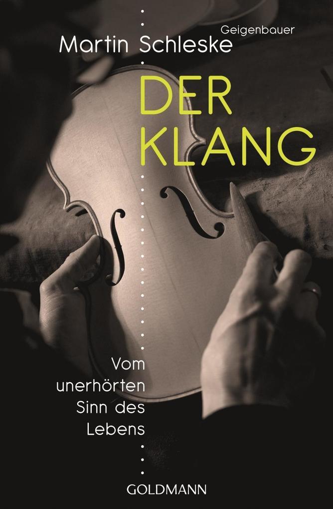Der Klang als Taschenbuch von Martin Schleske