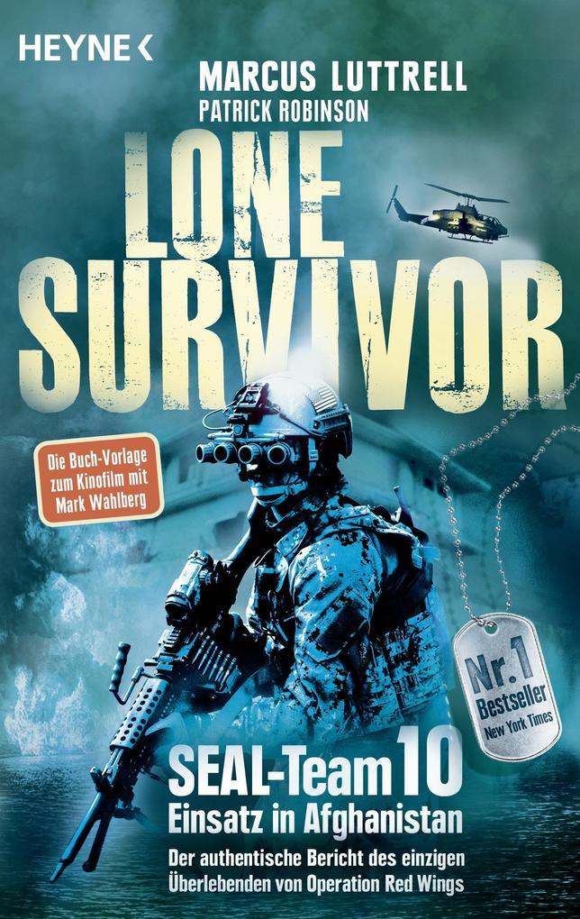 Lone Survivor als Buch von Marcus Luttrell, Patrick Robinson